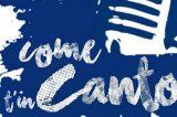 """Rassegna vocale """"CometinCanto"""": le prossime audizioni"""