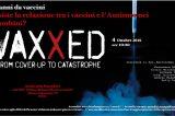 """Il Film """"VAXXED COVER-UP TO CATASTROPHE"""" arriva al Senato"""