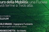 """Tivoli, una Tavola Rotonda per il rilancio della mobilità turistica. Livi: """"Funivia, fattibilità e futuro"""""""