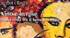 """Viterbo/Frosinone. Doppio appuntamento per Claudia Conte con il suo libro """"Il vino e le rose"""""""
