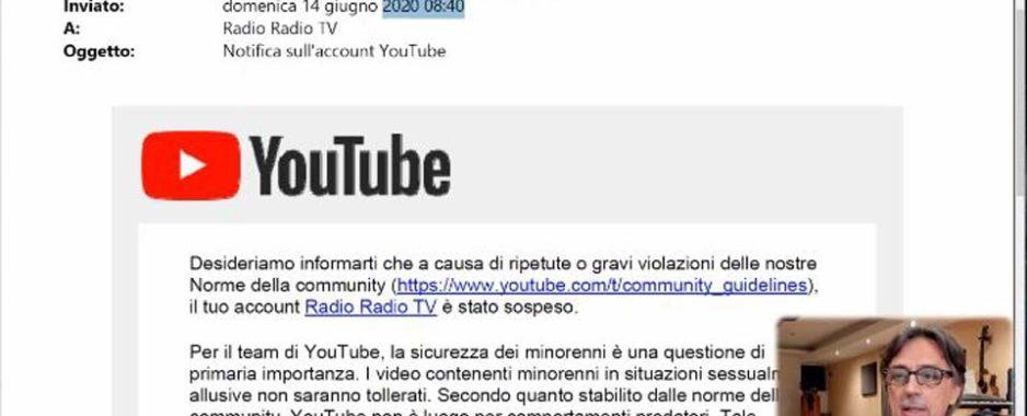 """Radio Radio TV, YouTube censura il canale: """"L'accusa è infamante, ripristinato ma non finisce qui!"""""""